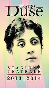 Archivio Stagioni | Stagione 13/14 - Teatro Duse Bologna