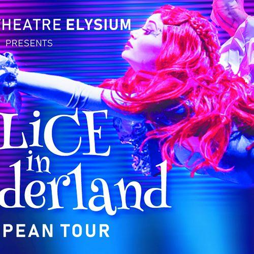 Alice in wonderland | Circus-Theatre ELYSIUM - Teatro Duse Bologna